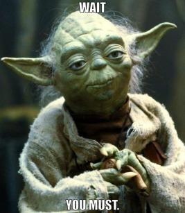 Yoda Wait